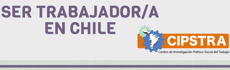 Ser trabajador en Chile